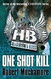 One Shot Kill (Henderson's Boys) (0340999187) by Muchamore, Robert