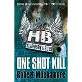 Henderson`s Boys: One Shot Killby Robert Muchamore