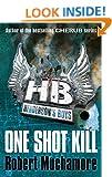 Henderson`s Boys: One Shot Kill