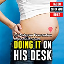 Doing It on His Desk Audiobook by  Professor Penetration Narrated by Nicky Delgado