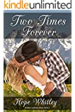 Two Times Forever: Book 3 in the Forever Cowboys Series