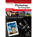 """Photoshop CS6 f�r Fotografenvon """"Martin Vieten"""""""