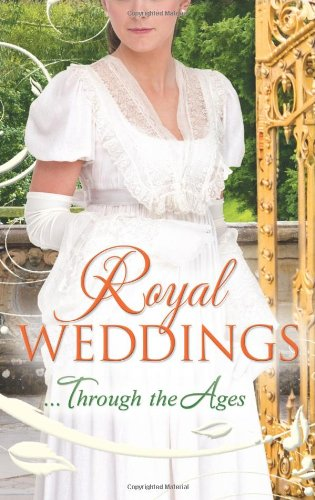 book cover of Royal Weddings Through the Ages