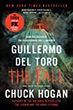 Guillermo del Toro The Fall (Strain Trilogy)