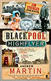 The Blackpool Highflyer (Jim Stringer Mystery) (0571219020) by Martin, Andrew