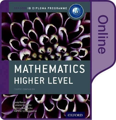 IB Mathematics Higher Level Online Course Book: Oxford IB Diploma Programme (Ib Course Companions)