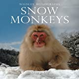 img - for Snow Monkeys (Wildlife Monographs) book / textbook / text book