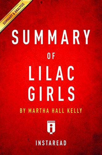 Summary of Lilac Girls: by Martha Hall Kelly | Includes Analysis
