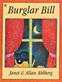 Burglar Bill (Picture Puffin) (0140503013) by Ahlberg, Allan