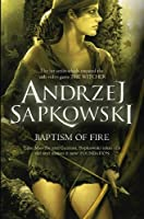 Baptism of Fire (The Witcher Book 3)