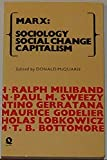 img - for Marx: Sociology / Social Change / Capitalism book / textbook / text book
