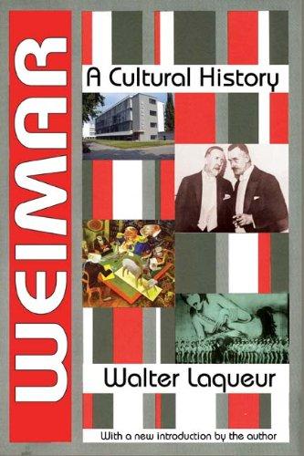 Weimar: A Cultural History, Walter Laqueur