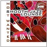 echange, troc Compilation - A Smooth Jazz Lounge