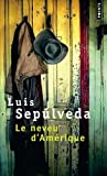 Le neveu d'Amérique (French Edition) (2020315491) by Sepúlveda, Luis