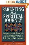 Parenting as a Spiritual Journey