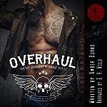 Overhaul: Boneyard Brotherhood MC Romance, Book 1 | Amber Burns