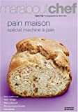 bookshop cuisine  Pain maison : Spécial machine à pain   because we all love reading blogs about life in France