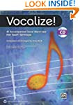 Vocalize!: 45 Accompanied Vocal Warm-...