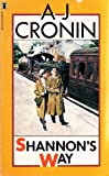Shannon's Way (0450005240) by A.J. Cronin