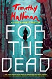 img - for For the Dead (A Poke Rafferty Novel) book / textbook / text book