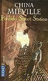 Perdido street station : Tome 2 par China Miéville