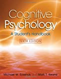 Michael Eysenck Cognitive Psychology: A Student's Handbook, 6th Edition