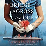 A Bridge Across the Ocean | Susan Meissner
