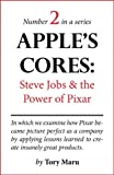 img - for Apple's Cores: Steve Jobs & the Power of Pixar book / textbook / text book