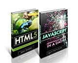 HTML5: Learn HTML5 and Javascript Development From Scratch.