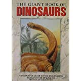 The Giant Book of Dinosaursby Michael Benton