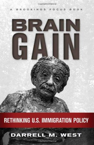 Brain Gain: Rethinking U.S. Immigration Policy (Brookings FOCUS Book)