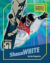 Shaun White The World39s Greatest Athletes