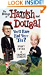 The Doings of Hamish and Dougal: You'...