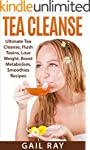 Tea Cleanse: Ultimate Tea Cleanse, Fl...