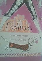 Lochinvar by Graham Porter