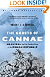 The Ghosts of Cannae: Hannibal and th...