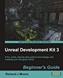 Unreal Development Kit 3 Beginner's Guide