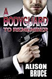 A Bodyguard to Remember (Book 1 Men in Uniform Series) (English Edition)