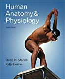 img - for Human Anatomy and Physiology with Interactive Physiology 10-System Suite and Get Ready for A&P (8th Edition) 8th (eighth) edition by Marieb, Elaine N., Hoehn, Katja N. published by Benjamin Cummings (2009) [Paperback] book / textbook / text book