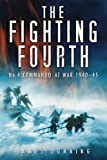 img - for The Fighting Fourth: No.4: Commando at War 1940-45 book / textbook / text book