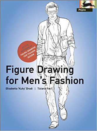 Figure Drawing for Men's Fashion (Pepin Press Design Books) (Fashion & Textiles) written by Elisabetta Drudi