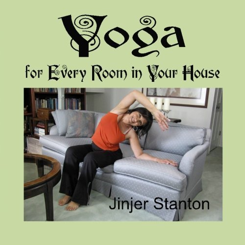 Yoga for Every Room in Your House by Jinjer Stanton (2010-03-24)