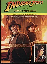 Indiana Jones and the Last Crusade (Based on a Screenplay by Jeffrey Boam/Story by George Lucas & Menno Meyjes) download ebook