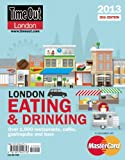 img - for Time Out London Eating and Drinking Guide 2013 book / textbook / text book