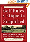 Golf Rules & Etiquette Simplified...