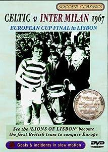 1967 European Cup Final - Celtic V Inter Milan [DVD]