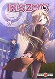 echange, troc Hotaru Takana, Piroshiki - Iris Zero, Tome 3 :