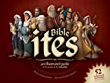 img - for Bible Ites:An Illustrated Guide to the People in the Holy Bible book / textbook / text book