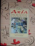 Asia The Beautiful Cookbook (1875566317) by Passmore, Jacki