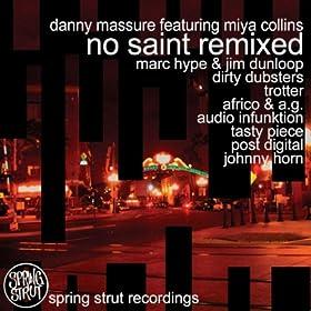 No Saint (Audio InFunktion Remix)